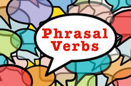 10 Phrasal Verbs mais usados